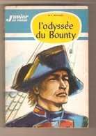 M.P. BOSSARD - L'ODYSSEE DU BOUNTY - O.D.E.J. Collection Junior De Poche N° 11 - 1963 - Illustrations J.L. Mercier - Livres, BD, Revues