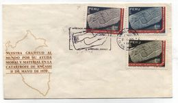 Peru GRATITUDE FOR HELP CATASTROPHY ANCASH 1970 FDC 1971 - Archaeology