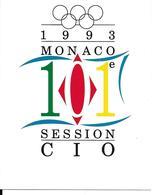 JEUX OLYMPIQUES 1993 - OLYMPICS GAMES - MONACO - 101 SESSION CIO - - Juegos Olímpicos