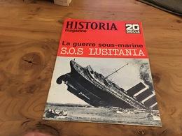 169/  HISTORIA 20EME SIECLE N°121 LA GUERRE SOUS MARINE S O S LUSITANIA - History