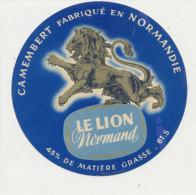 T 213-/ ETIQUETTE DE FROMAGE  LE LION NORMAND FAB EN NORMANDIE   ( ORNE) - Cheese