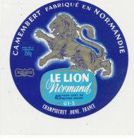 T 215-/ ETIQUETTE DE FROMAGE  LE LION NORMAND FAB EN NORMANDIE   ( ORNE) - Cheese