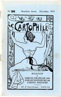 LE CARTOPHILE  DECEMBRE   N° 35  -  24 PAGES   GREVE GENERALE DES CHEMINS DE FER 1910BOUQUINISTES PARIS TREMBLEME  Etc . - Frans