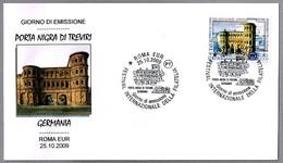 PORTA NIGRA DE TREVIRI. SPD/FDC. Roma 2009 - Arqueología