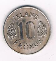 10 KRONE 1967 IJSLAND /7872/ - Islande