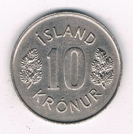 10 KRONE 1977 IJSLAND /7873/ - Islanda