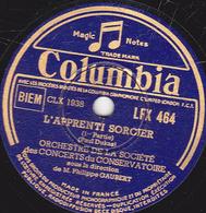 78 Trs - 30 Cm - état TB - L'APPRENTI SORCIER 1re Et 2e Parties - ORCH. Des CONCERTS Du CONSERVATOIRE - 78 T - Disques Pour Gramophone