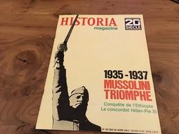 169/  HISTORIA 20EME SIECLE N° 149 1935 1937 MUSSOLINI TRIOMPHE , CONQUETE DE L ETHIOPIE LE CONCORDAT HITLER PIE XI - Histoire