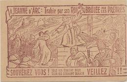 CPA JEANNE D ARC SATIRIQUE TRAHIE PAR SON ROI BRULEE PAR LES PRETRES ANTIRELIGIEUX REVUE IDEE LIBRE - Personnages