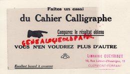 63- CLERMONT FERRAND- RARE BUVARD LIBRAIRIE QUEYRIAUX 10 RUE LATOUR AUVERGNE-CAHIER CALLIGRAPHE-ECOLE - Stationeries (flat Articles)