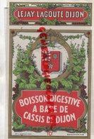 21- DIJON-   ETIQUETTE CASSIS DE DIJON- LEJAY LAGOUTE-IMPRIMERIE C. BERTHIER - Etiketten