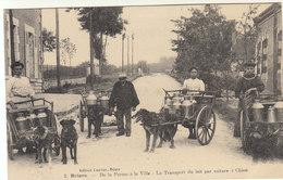 °°°  45 BRIARE / DE LA FERME A LA VILLE . TRANSPORT DU LAIT PAR VOITURES A CHIENS      °°°  ///  REF NOV.18 /  N° 7615 - Briare