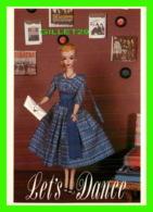 POUPÉE - NOSTALGIC BARBIE - LET'S DANCE, 1960 - THE AMERICAN POSTCARD CO - - Games & Toys