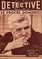 3 Revues Originales DETECTIVE Sur L'Affaire Dominici - N° 439 (29.11.1954) N°440 (06.12.1954) N° 455 (21.03.1955) - Periódicos