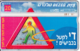 ISRAEL - Stop Road Killing/Walking Cross, CN 842B, 05/98, Used - Israel
