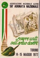 ALPINI_50° Adunata Nazionale Torino 14-15 Maggio 1977-Vg Il1963-Integra E Originale Al 100%an1 - Manifestazioni
