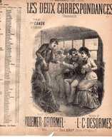 CAF CONC HUMOUR PARTITION XIX LES DEUX CORRESPONDANCES VILLEMER DELORMEL DESORMES ILL DONJEAN CANON - Music & Instruments