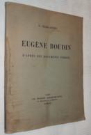 1922 JEAN-AUBRY EUGENE BOUDIN L'HOMME ET L'OEUVRE + 2 LETTRES DE MAURICE RHEIMS - Livres, BD, Revues