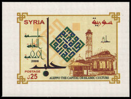 Syria 2006 Aleppo Capital Of Islamic Culture Souvenir Sheet Unmounted Mint. - Syrie