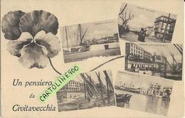 Lazio-civitavecchia Un Pensiero Da Civitavecchia Vedute Vedutine Porto Calata Capitaneria Viale Garibaldi Primi 900 - Civitavecchia