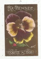 Cp , FLEURS , MA PENSEE TOUTE A TOI , Voeux , écrite 1917 - Flores
