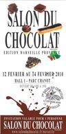 Ticket D'entrée : Salon Du Chocolat Marseille 2010. (Voir Commentaires) - Tickets D'entrée