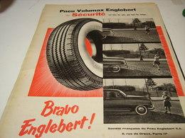 ANCIENNE PUBLICITE PNEU VOLUMAX BRAVO  ENGLEBERT 1956 - Transports