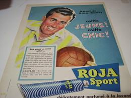 ANCIENNE PUBLICITE COIFFE JEUNE COIFFE CHIC   ROJA SPORT   1957 - Parfums & Beauté