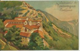 SANTUARIO DI MONTEVERGINE AVELLINO - DISEGNATA  (2) - Churches & Convents
