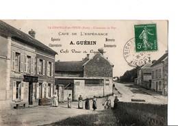 LA CHAPELLE-en-VEXIN (Eure). - L'intérieur Du Pays. CAFE DE L'ESPERANCE. CPA Animée. A Circulé En 1908. SCAN - Sonstige Gemeinden