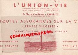 75- PARIS- BUVARD L' UNION VIE- ASSURANCES RENTES VIAGERES-9 PLACE VENDOME - Banque & Assurance