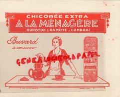 59 - CAMBRAI - BUVARD CHICOREE EXTRA A LA MENAGERE-DUROYON & RAMETTE- IMPRIMERIE R. HALLEZ - Food