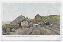 The Reversing Station, Bhore Ghat, Railway Incline - Undivided Back - India