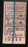 TR36 BIGLIETTO FS1953  LOCALE CIVITAVECCHIA E UN TRATTO ROMA TRAST. ROMA TERMINI - Treni