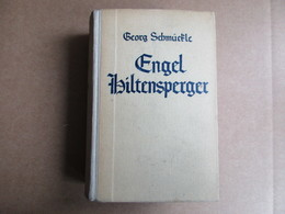 Engel Hiltensperger (Georg Schmückle) éditions De 1942 - Livres, BD, Revues