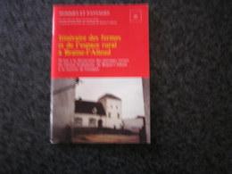HOMMES ET PAYSAGES N° 21 Itinéraire Des Fermes Et De L' Espace Rural à Braine L' Alleud Régionalisme Sucrerie Genappe - Cultural