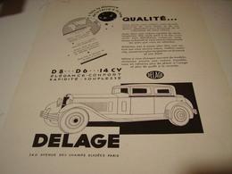 ANCIENNE PUBLICITE VOITURE QUALITE  DELAGE  1931 - Cars