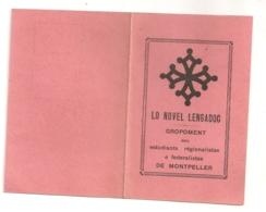 DEBUT ANNEES 30  LO NOVEL LENGADOC  ETUDIANTS REGIONALISTES ET FEDERALISTES DE MONTPELLIER / OCCITANIE B739 - Documents Historiques