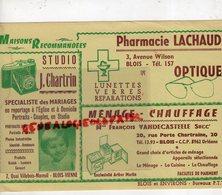 41- BLOIS-RARE GRAND BUVARD PHARMACIE LACHAUD-OPTIQUE-PHARMACIEN -STUDIO PHOTO J. CHARTRIN-FRANCOIS VANDECASTEELE - Chemist's