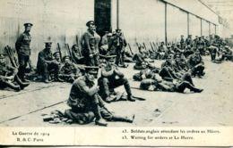 N°66398 -cpa Le Havre -soldats Anglais Attendant Les Ordres- - Guerre 1914-18