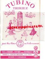 59- LILLE- PARIS- BUVARD TUBINO THIRIEZ- CARTIER BRESSON- POUR TOUS TISSUS-FILS A COUDRE COTONS - Textile & Vestimentaire