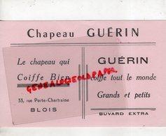 41- BLOIS- BUVARD CHAPEAU GUERIN-33 RUE PORTE CHARTRAINE  COIFFURE - Textile & Clothing