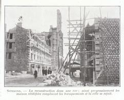 1924 - Iconographie - Soissons (Aisne) - La Reconstruction D'une Rue - FRANCO DE PORT - Non Classés