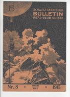 AVIATION FELDPOST SUISSE BALLON AIRSHIP ZEPPELIN SCHWEIZ AERO CLUB BULLETIN N°8 1915 /FREE SHIPPING REGISTERED - Aviation