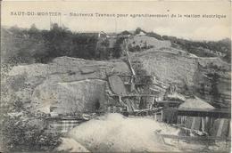 SAUT DU MORTIER Nouveaux Travaux Pour L' Agrandissement De La Station électrique - France