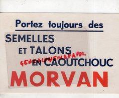 CHAUSSURES- BUVARD PORTEZ TOUJOURS DES SEMELLES TALONS CAOUTCHOUC MORVAN - Shoes