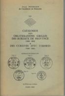 Biblio- Pothion Catalogue Des Oblit Grilles Et Des Cursives - France