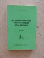 Biblio- Les Marques Postales Prèphilatéliques De La Belgique .  HERLANT - Autres Livres