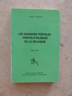 Biblio- Les Marques Postales Prèphilatéliques De La Belgique .  HERLANT - Timbres