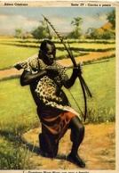 Africa Cristina - Istitutto Missioni Africane - Serie IV - Caccia E Pesca - I Guerrriero Niam Niam Con Arco E Freccia - - Cartoline